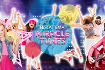 festa tema miracle tunes
